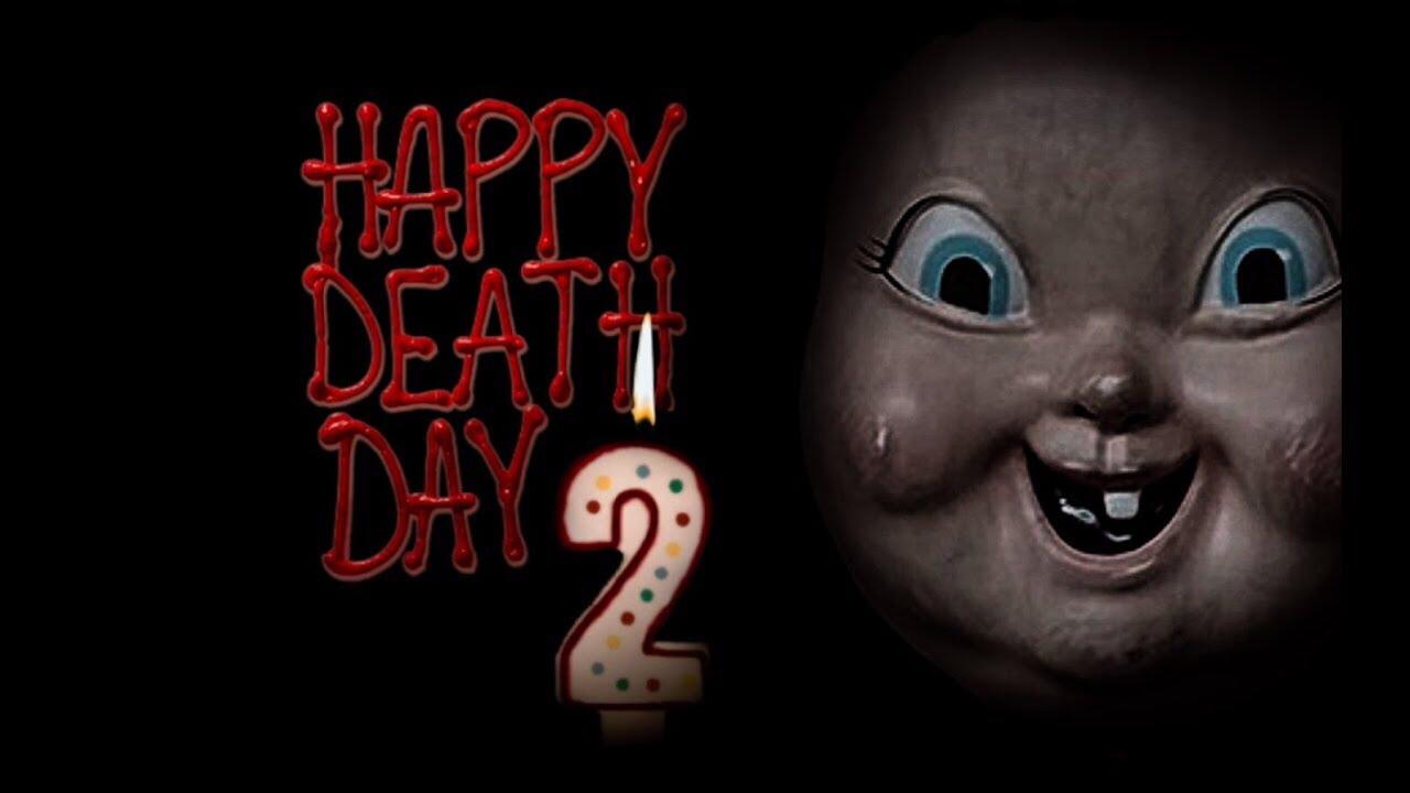 UP NEXT: HAPPY DEATH DAY 2U